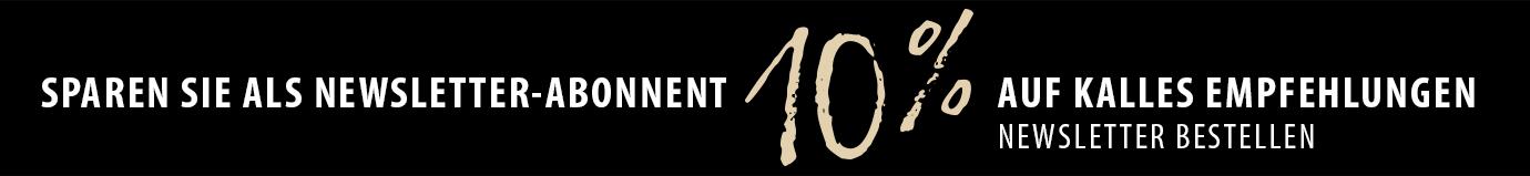 Sparen Sie als Newsletter-Abonnent 10% auf Kalles Empfehlungen